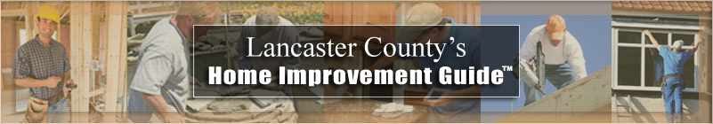 Lancaster County Home Improvement Guide